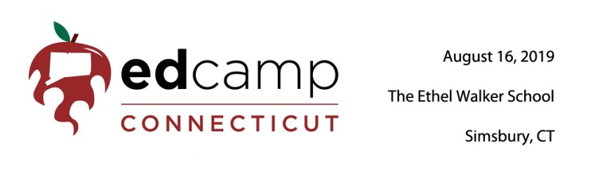 Edcamp CT - Friday, August 16, 2019 at The Ethel Walker School in Simsbury